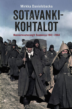 Danielsbacka, Mirkka - Sotavankikohtalot: Neuvostosotavangit Suomessa 1941-1944, e-bok