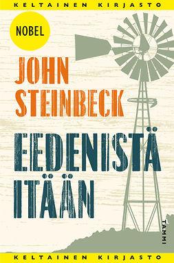 Steinbeck, John - Eedenistä itään, e-kirja