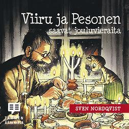 Nordqvist, Sven - Viiru ja Pesonen saavat jouluvieraita, audiobook