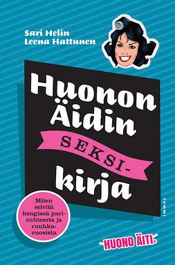Helin, Sari - Huonon Äidin seksikirja, e-kirja