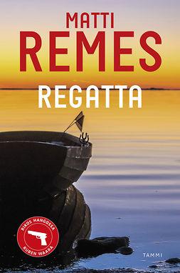 Remes, Matti - Regatta, e-kirja