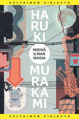 Murakami, Haruki - Mies ilman naisia, e-bok