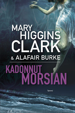 Clark, Mary Higgins - Kadonnut morsian, ebook