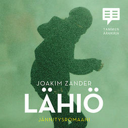 Zander, Joakim - Lähiö, äänikirja