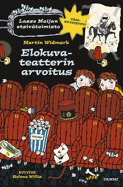 Widmark, Martin - Elokuvateatterin arvoitus - Lasse-Maijan etsivätoimisto, ebook