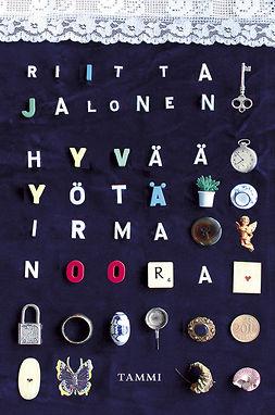 Jalonen, Riitta - Hyvää yötä Irma Noora, e-kirja