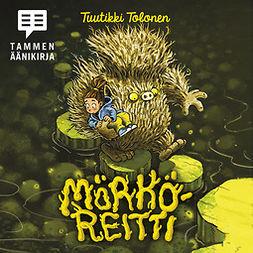 Tolonen, Tuutikki - Mörköreitti, äänikirja