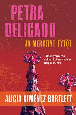 Petra Delicado ja merkityt tytöt: Petra Delicado 1