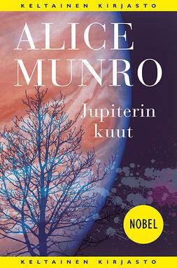 Munro, Alice - Jupiterin kuut, e-kirja