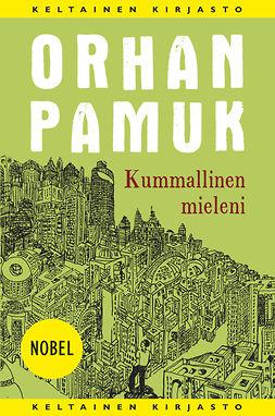 Pamuk, Orhan - Kummallinen mieleni, e-kirja