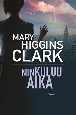 Clark, Mary Higgins - Niin kuluu aika, e-kirja