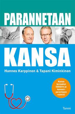 Kiminkinen, Tapani - Parannetaan kansa, e-bok