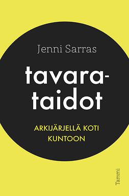 Sarras, Jenni - Tavarataidot, ebook