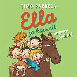 Parvela, Timo - Ella ja kaverit hevosen selässä, äänikirja
