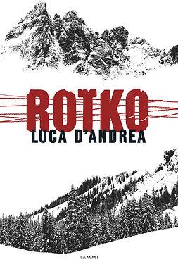 D'Andrea, Luca - Rotko, e-kirja