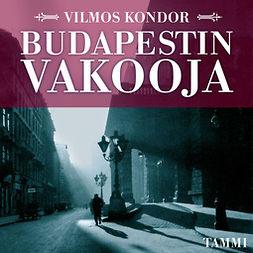 Kondor, Vilmos - Budapestin vakooja, audiobook