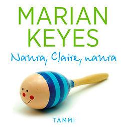 Keyes, Marian - Naura, Claire, naura, äänikirja