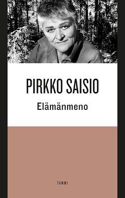Saisio, Pirkko - Elämänmeno, ebook