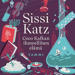 Katz, Sissi - Coco Kafkan ihmeellinen elämä, äänikirja