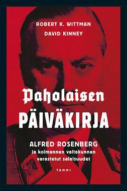 Kinney, David - Paholaisen päiväkirja: Alfred Rosenberg ja kolmannen valtakunnan varastetut salaisuudet, e-kirja