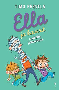 Parvela, Timo - Ella ja kaverit matkalla jamboreelle, e-kirja