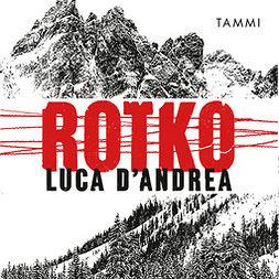 D'Andrea, Luca - Rotko, audiobook