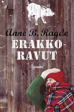 Ragde, Anne B. - Erakkoravut, e-kirja