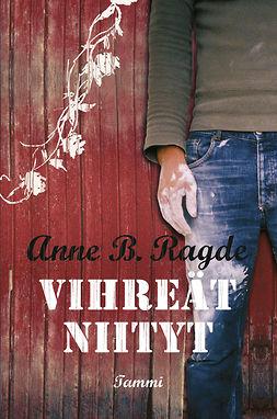 Ragde, Anne B. - Vihreät niityt, e-kirja