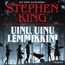 King, Stephen - Uinu, uinu, lemmikkini, äänikirja