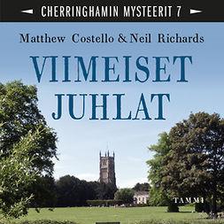 Costello, Matthew - Viimeiset juhlat: Cherringhamin mysteerit 7, äänikirja