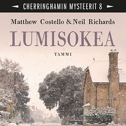 Costello, Matthew - Lumisokea: Cherringhamin mysteerit 8, audiobook