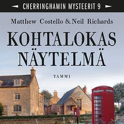 Costello, Matthew - Kohtalokas näytelmä: Cherringhamin mysteerit 9, äänikirja