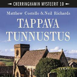 Costello, Matthew - Tappava tunnustus: Cherringhamin mysteerit 10, audiobook