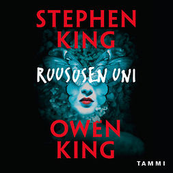 King, Stephen - Ruususen uni, audiobook