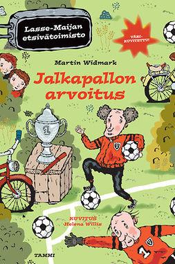 Widmark, Martin - Jalkapallon arvoitus. Lasse-Maijan etsivätoimisto, e-kirja