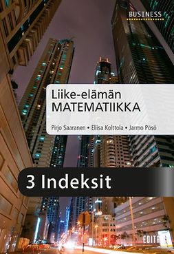 Kolttola, Eliisa - Liike-elämän matematiikka, luku 3 Indeksit, e-kirja