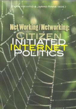 Häyhtiö, Tapio - Net working / Networking: Citizen Initiated Internet Politics, ebook