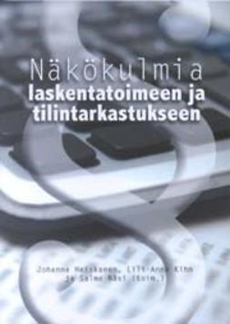 Heiskanen, Johanna - Näkökulmia laskentatoimeen ja tilintarkastukseen, e-kirja