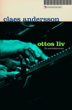 Andersson, Claes - Ottos liv, ebook