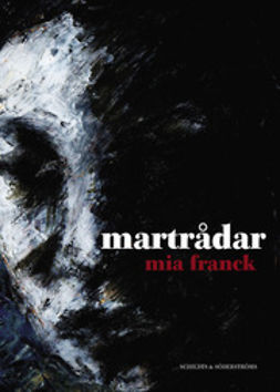 Franck, Mia - Martrådar, ebook
