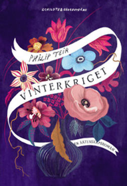 Teir, Philip - Vinterkriget: En äktenskapsroman, e-kirja