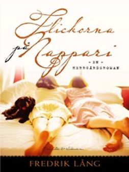 Lång, Fredrik - Flickorna på Nappari: en herrgårdsroman, ebook