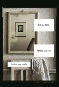 Ingström, Pia - Känslor äger rum, e-bok