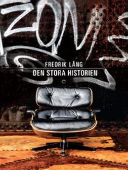 Lång, Fredrik - Den stora historien, ebook