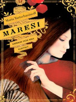 Maresi: krönikor från Röda klostret