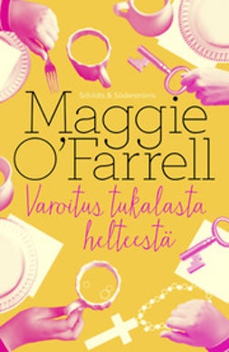 O'Farrell, Maggie - Varoitus tukalasta helteestä, e-kirja