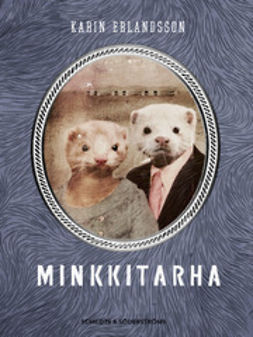 Erlandsson, Karin - Minkkitarha, ebook