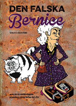 Klingenberg, Malin - Den falska Bernice, e-bok
