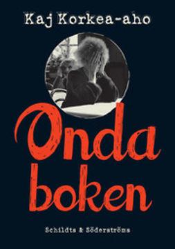 Korkea-aho, Kaj - Onda boken, ebook