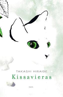 Hiraide, Takashi - Kissavieras, ebook